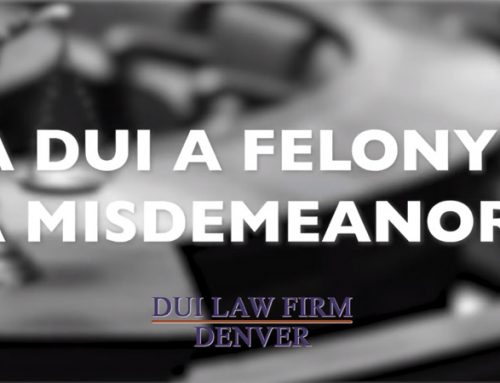 Is A DUI A Felony or A Misdemeanor?